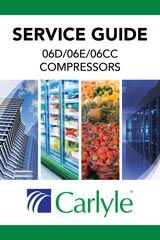 Compressors: Carlyle® Pocket Service Guide