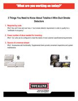 Fact Sheet: 3 Things You Need to Know About Totaline 4 Wire Duct Smoke Detectors